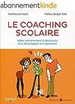 Le coaching scolaire: Aidez votre enf...
