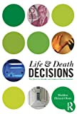 img - for Life and Death Decisions: The Quest for Morality and Justice in Human Societies (Contemporary Sociological Perspectives) book / textbook / text book
