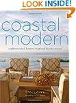 Coastal Modern: Sophisticated Homes I...