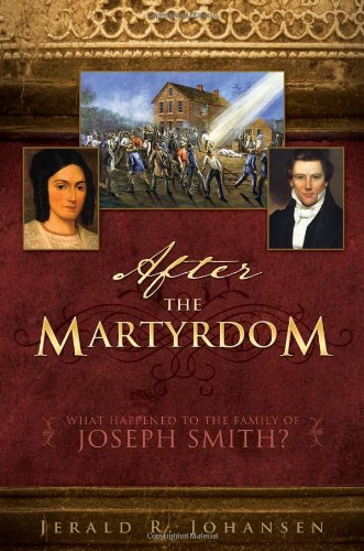 After the Martyrdom: What Happened to the Family of Joseph Smith?