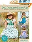 Doll Costume Dress Up: 20 Sewing Patt...