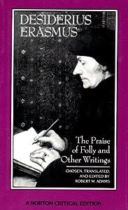 Folly as the Narrator in Erasmus's The Praise of Folly
