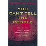 You Can't Tell The People: The Definitive Account Of The Rendlesham Forest UFO Mysteryby Georgina Bruni