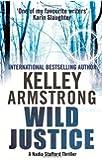 Wild Justice: Number 3 in series (Nadia Stafford)