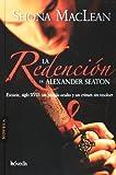 La redencion de Alexander Seaton/ The Redemption of Alexander Seaton