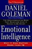 Image of Emotional Intelligence: 10th Anniversary Edition; Why It Can Matter More Than IQ