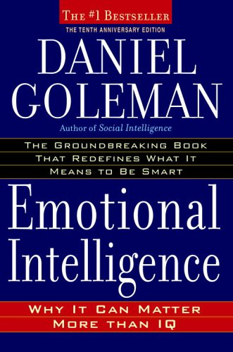 Emotional Intelligence: 10th Anniversary Edition; Why It...