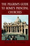 Image de The Pilgrim's Guide to Rome's Principal Churches (Michael Glazier Books)