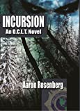 Incursion - A Novel of the O.C.L.T. - An Urban Fantasy Thriller