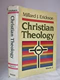 Christian Theology: Vol. 3 (0801034256) by Erickson, Millard J.