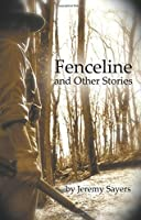 Fenceline and Other Stories