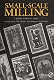 img - for Small-scale Milling: A Guide for Development Workers by Lars-Ove Jonsson (1994-01-01) book / textbook / text book