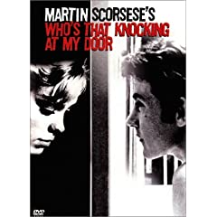 Who's Knocking At My Door - Martin Scorsese