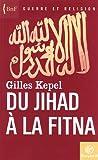 echange, troc Gilles Kepel - Du jihad à la fitna