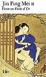Fleur en fiole d'or : Jing Ping Mei cihua, tome 2