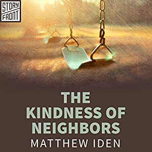 The Kindness of Neighbors Audiobook