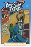 The Real Slam Dunk (I Can Be Anything I Want to Be, 1)