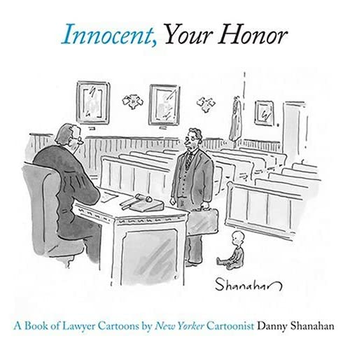 Innocent your honor a book of lawyer cartoons