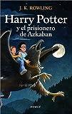 echange, troc J. K. Rowling - Harry Potter y el Prisionero de Azkaban (Spanish edition of Harry Potter and the Prisoner of Azkaban)