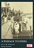 A Passage to India: Complete & Unabridged (Cover to Cover)