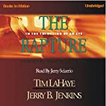 The Rapture: Before They Were Left Behind, Book 3 (       UNABRIDGED) by Tim LaHaye, Jerry B. Jenkins Narrated by Jerry Sciarrio