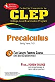 CLEP Precalculus (CLEP Test Preparation) (0738601748) by Travis PhD, Betty
