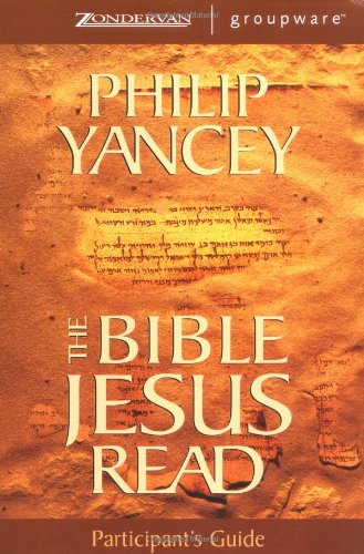 The Bible Jesus Read Participant s Guide310241979