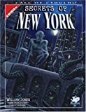 Secrets Of New York: A Mythos Guide to the City That Never Sleeps for Call of Cthulhu (Call of Cthulhu Roleplaying Game)(William Jones)