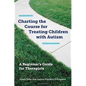 Learn more about the book, Charting the Course for Treating Children with Autism: A Beginner's Guide for Therapists