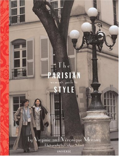 The Parisian Woman's Guide to Style