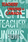 Teachers' Unions in Canada (1550591924) by Duncan MacLellan
