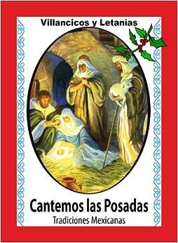 Cantemos Las Posadas - Contiene Villancicos, Cánticos para Pedir la