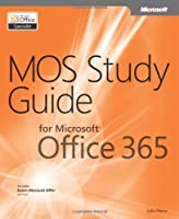 MOS Study Guide for Microsoft Office 365 ebook download