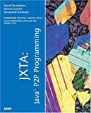 img - for JXTA: Java P2P Programming book / textbook / text book