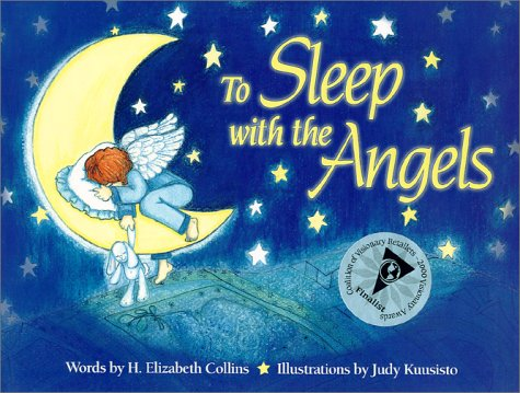To Sleep With the Angels, H. ELIZABETH COLLINS, JUDY KUUSISTO