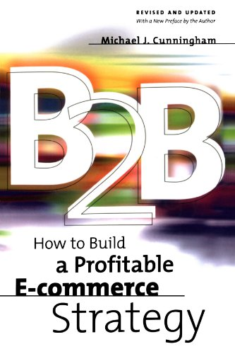 B2b: How To Build A Profitable E-commerce Strategy