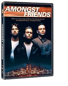 Amongst Friends [Import]