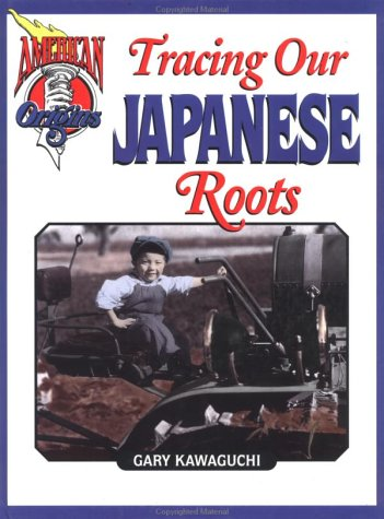Tracing Our Japanese Roots (American Origins)
