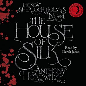 The House of Silk | [Anthony Horowitz]