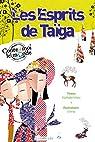 Les esprits de la Taïga