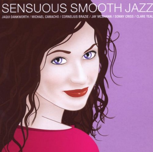 Original album cover of Sensuous Smooth Jazz by Various