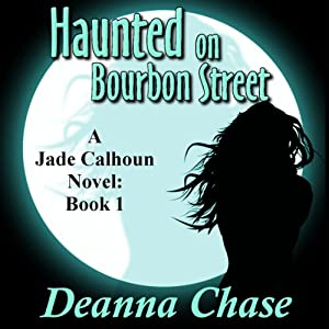Haunted on Bourbon Street | [Deanna Chase]