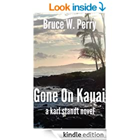 Gone On Kauai (Karl Standt Book 2)