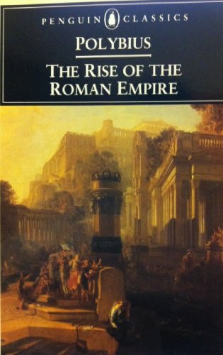 The Rise of the Roman Empire.