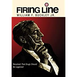 "A Firing Line Debate: ""Resolved: That Drugs Should Be Legalized"""