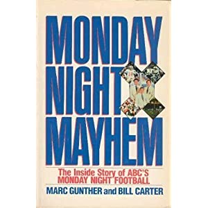 Monday Night Mayhem: The Inside Story of ABC's Monday Night Football