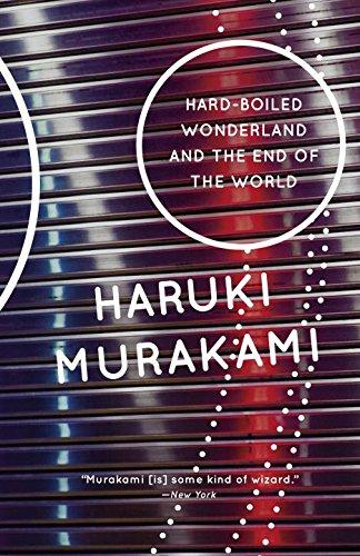 Hard-Boiled Wonderland and the End of the World: A Novel (Vintage International) PDF
