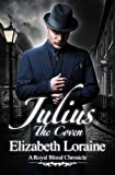 img - for Julius, The Coven: a Royal Blood Chronicle (Royal Blood Chronicles) book / textbook / text book