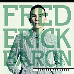 Frédérick Baron – Humeurs variables