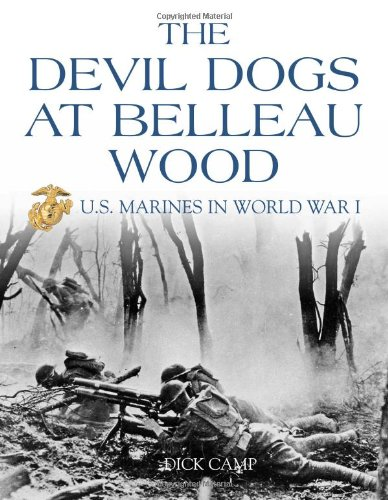 The Devil Dogs at Belleau Wood: U.S. Marines in World War I (The United States In World War I compare prices)